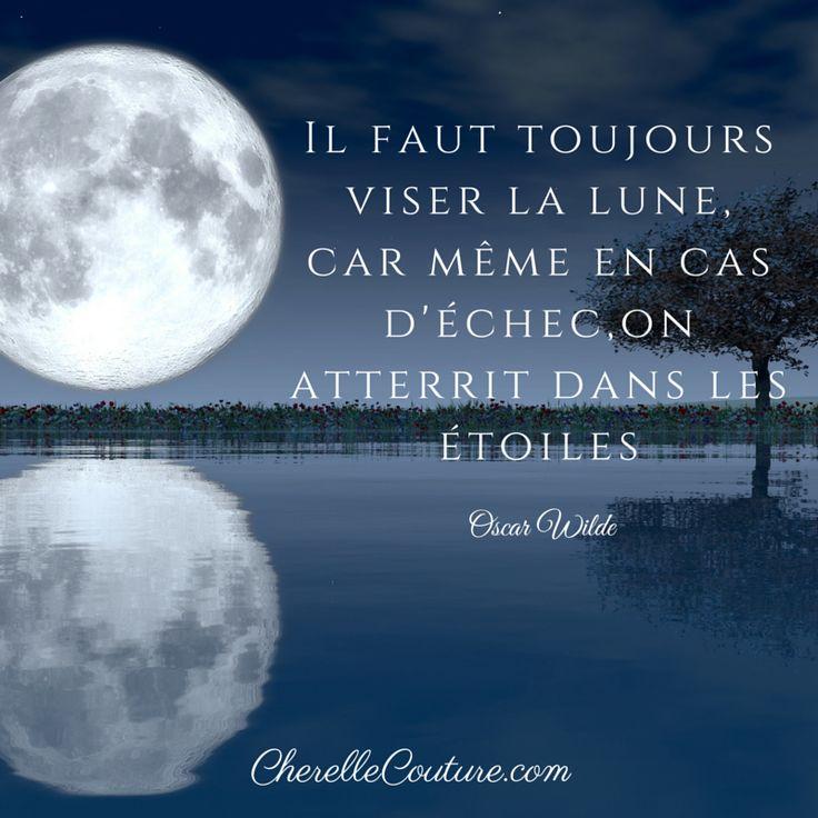 Citation Citation Oscar Wilde Il Faut Toujours Viser