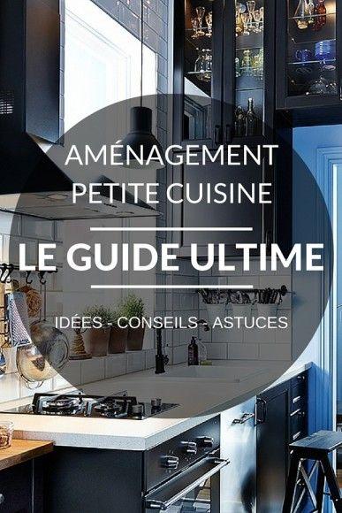 Id e relooking cuisine am nagement petite cuisine le guide ultime astuces conseils id es - Idee amenagement petite cuisine ...
