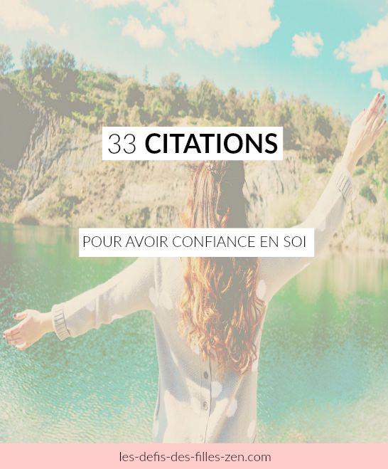 Citation 33 Citations Pour Avoir Confiance En Soi