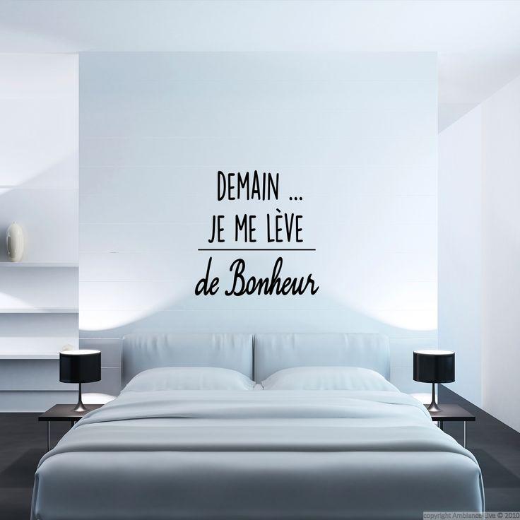 relooking et d coration 2017 2018 citation l 39 autocollant demain je me l ve de bonheur. Black Bedroom Furniture Sets. Home Design Ideas