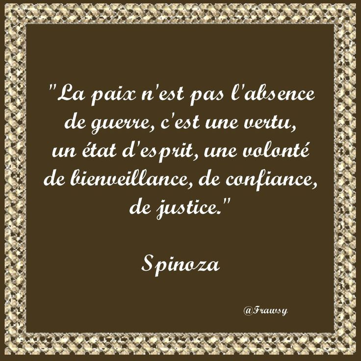 Citaten Spinoza Citaten : Citation de spinoza paix ou guerre frawsy