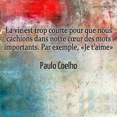 Citation La Vie Est Trop Courte Pour Que Nous Cachions Dans Notre
