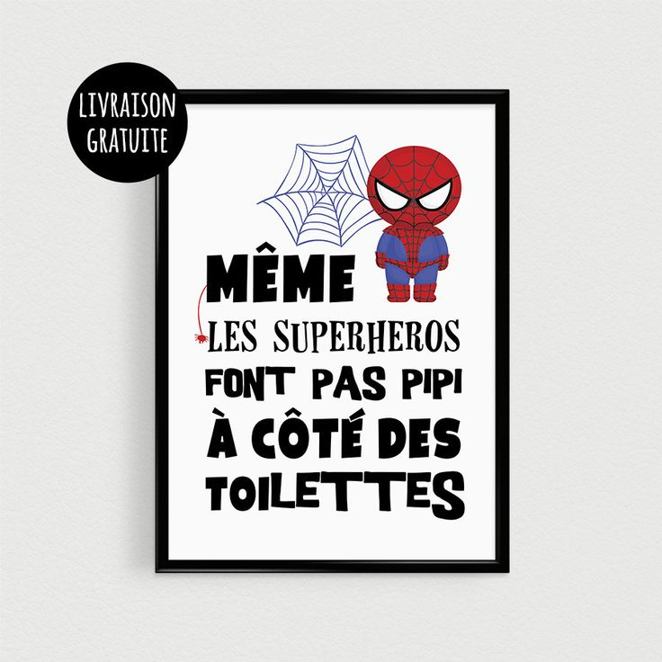 Relooking et d coration 2017 2018 poster super h ros for Poster porte wc