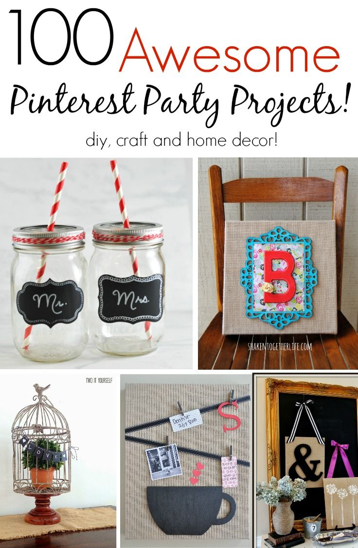 Diy Crafts 100 Awesome Pinterest Party Projects Great Diy