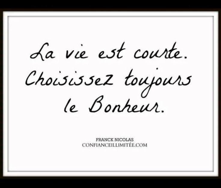 Citation La Vie Est Courte Choisissez Toujours Le Bonheur